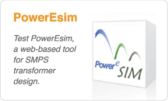 PowerEsim. Test PowerEsim, a web based tool for SMPS transformer design.
